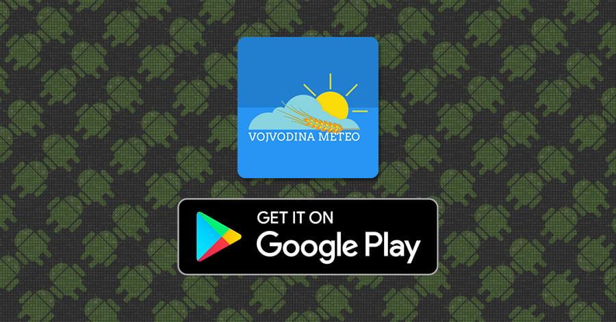 Preuzmi VojvodinaMeteo aplikaciju sa PlayStore